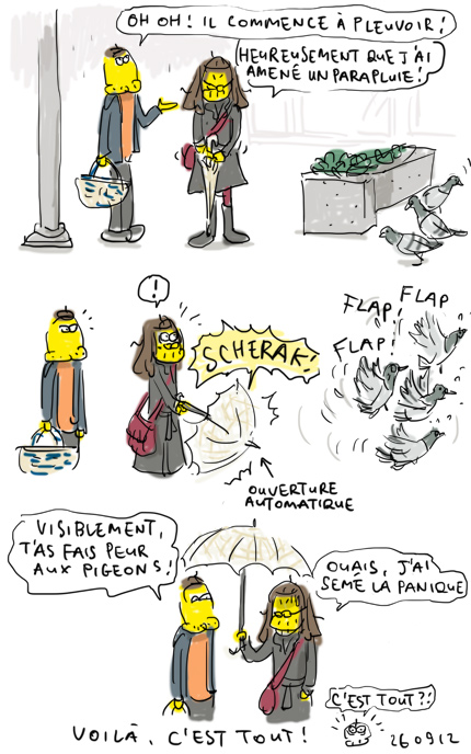 Pigeons paniqués !